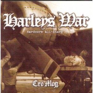 CD Harley´s War, Cromag (Harley Flanagan / Cro-mags)