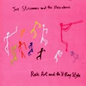 CD Joe Strummer (the Clash), Rock Art And The X-Ray Style