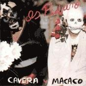 CD Os Pedrero, Cavera Y Macaco