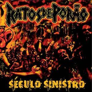 CD Ratos de Porão, Século Sinistro