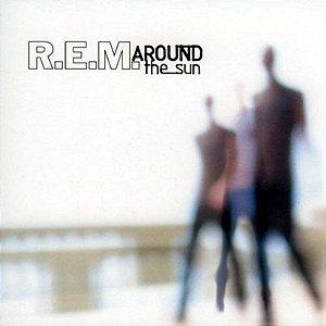 CD REM, Around The Sun