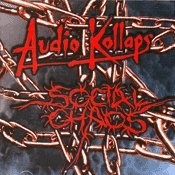 CD Split Audio Kollaps / Social Chaos, split