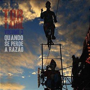 CD Tor Tauil, Quando Se Perde A Razão