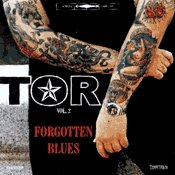 CD Tor, Forgotten Blues volume 2