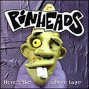 CD coletânea, Here´s the Silver Tape (Tributo ao Pinheads)