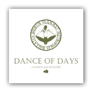 CD Dance Of Days, A Dança Das Estações