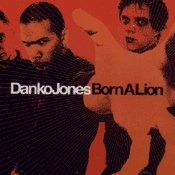 CD Danko Jones, Born a Lion