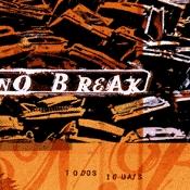 CD No Break, Todos Iguais