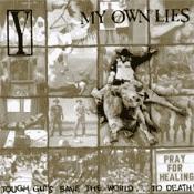 CD Split, My Own Lies / Y