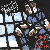 CD The Toasters, Enemy of the System