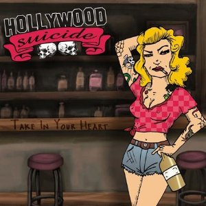CD Hollywood Suicide, Take In Your Heart