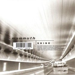 CD Mammuth, Shine