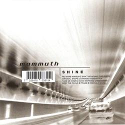 CD Mammuth, Shine