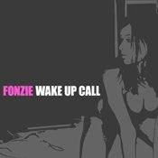 CD Fonzie, Wake Up Call