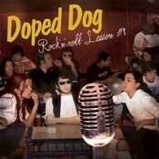 CD Doped Dog, Rock´n Roll lesson #1