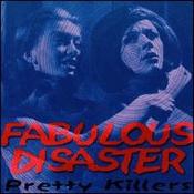 CD Fabulous Disaster, Pretty Killers