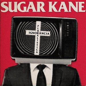 CD Sugar Kane, Ignorância Pluralística