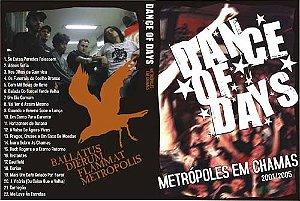 DVD Dance of Days, Metrópoles em Chamas