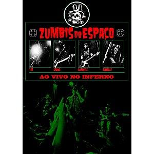 DVD Zumbis do Espaço, Ao Vivo no Inferno