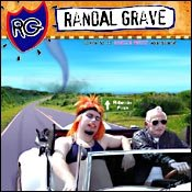 CD Randal Grave, Likes to do Girlie Stuff