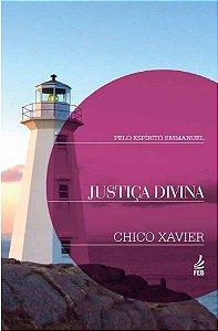 Justiça Divina - Chico Xavier / Emmanuel