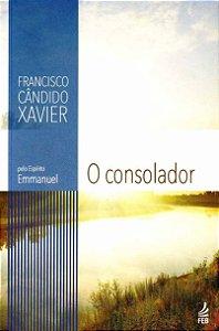 O Consolador - Chico Xavier / Emmanuel