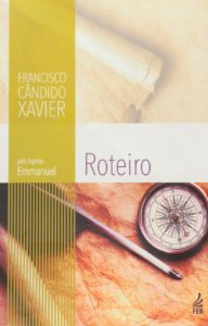 Roteiro - Chico Xavier / Emmanuel