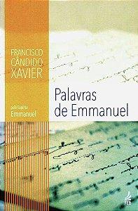Palavras de Emmanuel - Chico Xavier / Emmanuel