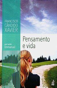 Pensamento e Vida - Chico Xavier / Emmanuel