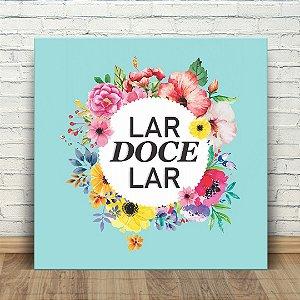 Placa Decorativa Lar DOCE LAR (AL) 30x30cm