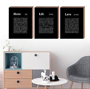 Trio Quadros Decorativos Home Life Love [Box em MDF]