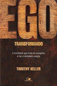 Livro Ego transformado Timothy Keller