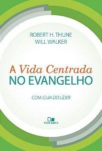 Vida centrada no evangelho, A Robert H. Thune e Will Walker