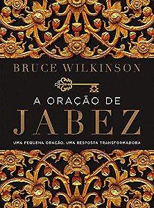 Livro A Oração De Jabez - Nova Edição Bruce Wilkinson