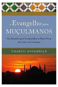 Livro O Evangelho Para Muçulmanos Thabiti Anyabwile