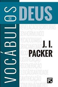 Livro Vocábulos De Deus 2ª Edição J. I. Packer Editora Fiel