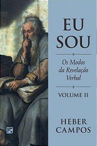 Livro Eu Sou Vol. 2 Os Modos Da Revelação Verbal Heber C De Campos