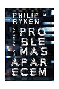 Livro Quando Os Problemas Aparecem Philip Ryken Editora Fiel