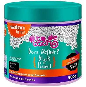 Bora Definir Black é Power #ToDeCacho - Definidor de Cachos Salon Line - 500g
