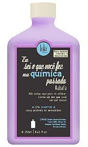 Eu Sei o Que Você Fez na Química Passada CPA Shampoo Lola - 250ml