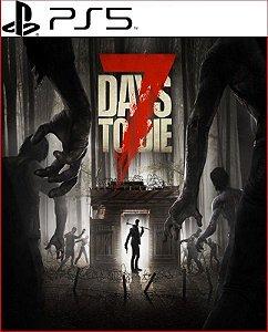 7 Days To Die PS5 MÍDIA DIGITAL