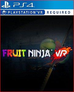 FRUIT NINJA VR PS4 MÍDIA DIGITAL