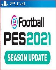 eFootball PES 2021 SEASON UPDATE PS4 PSN MÍDIA DIGITAL