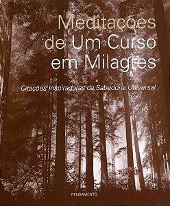Meditações De Um Curso Em Milagres