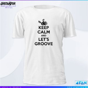 Camiseta - Júnior Groovador - Keep Calm and Let's Groove