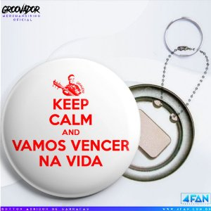 Chaveiro abridor de garrafas - Júnior Groovador - Keep Calm and Vamos Vencer na Vida