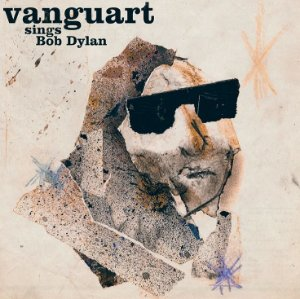 Vanguart - CD - Vanguart Sings Bob Dylan (Digipack)