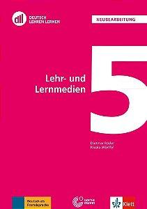 DLL 05: Lehr- und Lernmedien