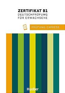 Prufung Express Zertifikat B1 Deutschprufung