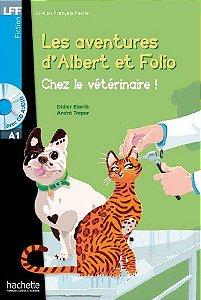 Albert et Folio - Chez le v't'rinaire + CD Audio